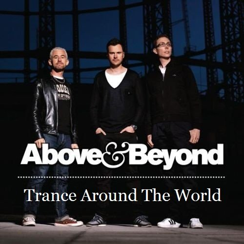 Above & Beyond - Trance Around The World 368 (Guestmix 4 Strings)(15.04.2011)