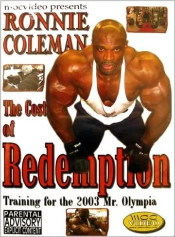 Ронни Коулмен. Цена победы / Ronnie Coleman. The Cost of Redemption (2003) DVDRip