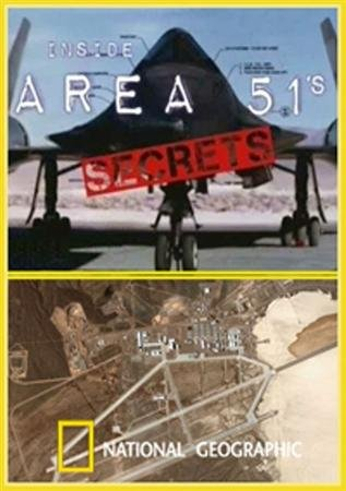 National Geographic. Секреты Зоны 51 - Взгляд изнутри / National Geographic. Inside. Area 51's Secrets (2010 / SATRip)