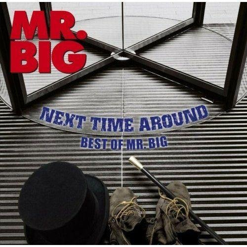 Mr. Big - Next Time Around - Best Of Mr. Big (2009)